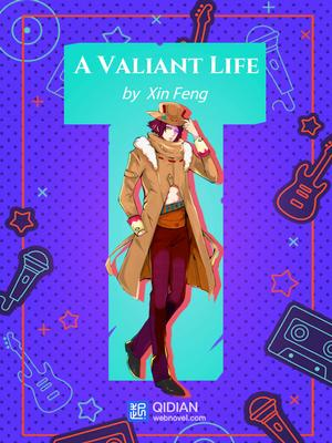harem novel A valiant life