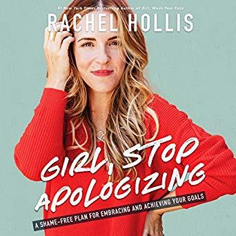Girl Stop Apologizing Career Books