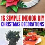 16 Diy Indoor Christmas Decorations Make Your Home Merry