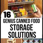 Pantry Storage Ideas 16 Top Canned Food Storage Hacks