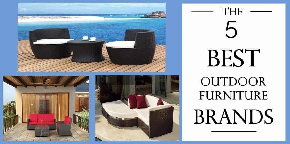 outdoor patio furniture 5 best brands