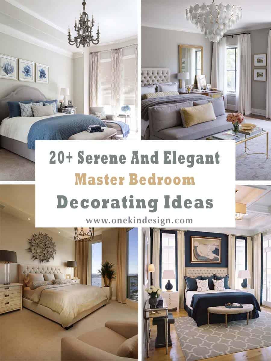 20+ Serene And Elegant Master Bedroom Decorating Ideas on Master Bedroom Ideas  id=91619
