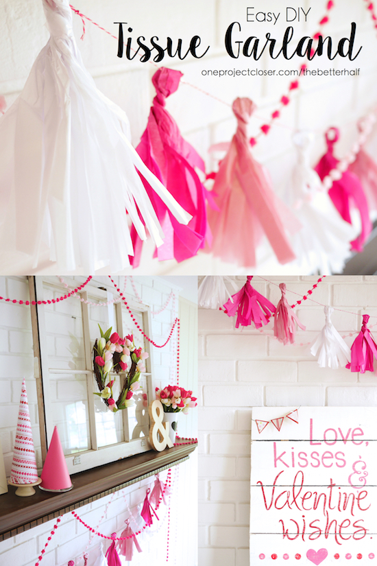 Easy DIY Valentine's Day Mantel Decorations - Tissue Garland from One Project Closer