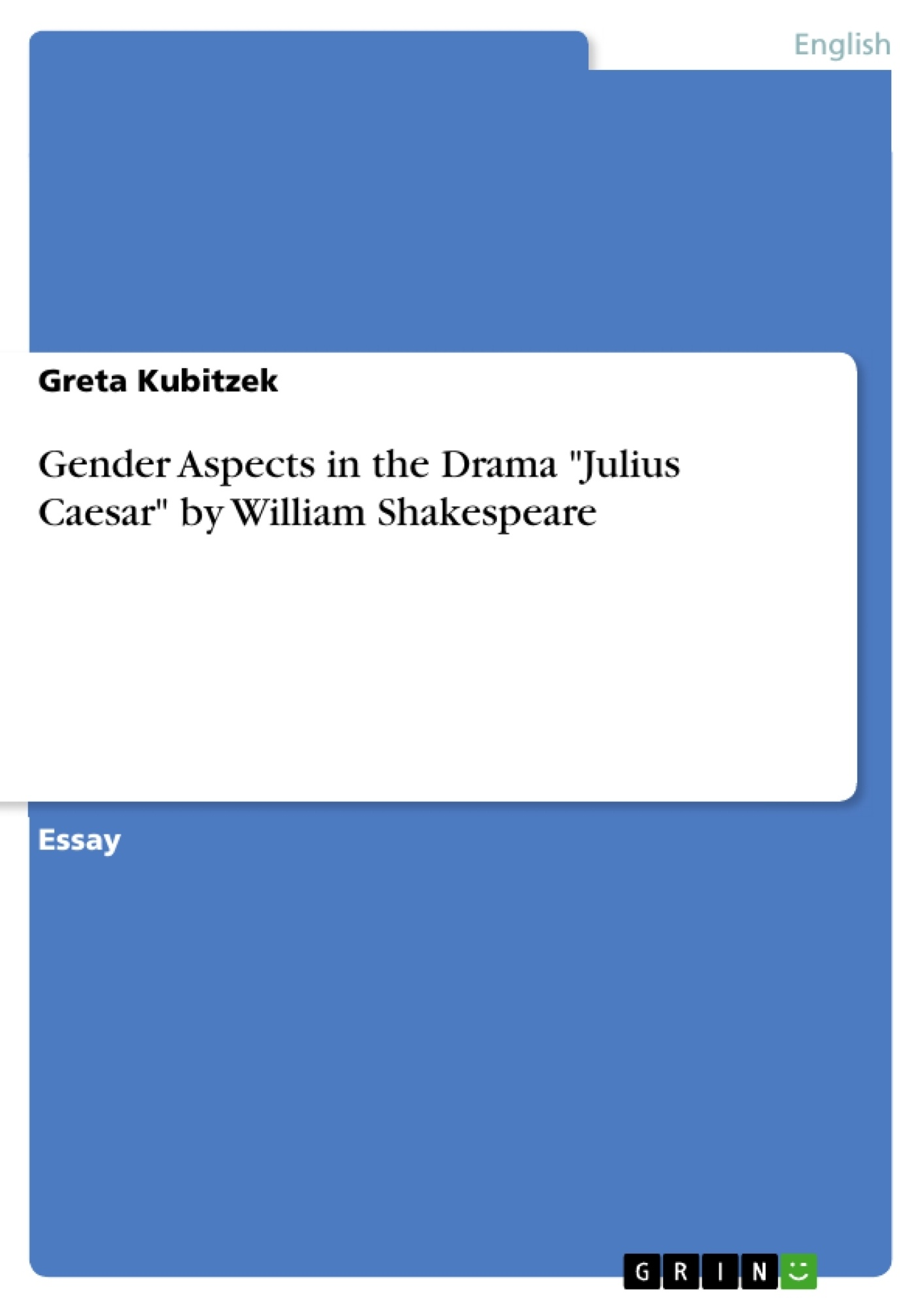 Gender Aspects In The Drama Julius Caesar By William