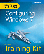 MCTS Self-Paced Training Kit (Exam 70-680): Configuring Windows 7