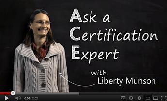 Ask a Certification Expert