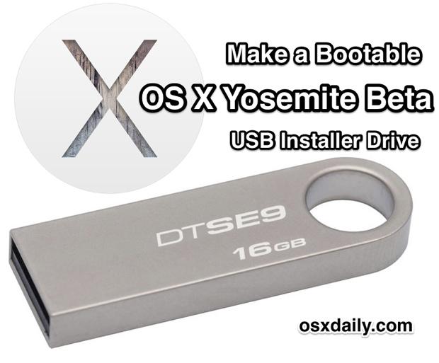 Как сделать бета-версию OS X Yosemite загрузочным установочным USB-накопителем