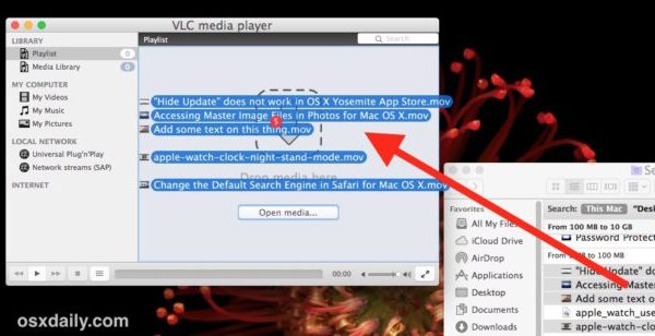 Drag and drop videos into VLC