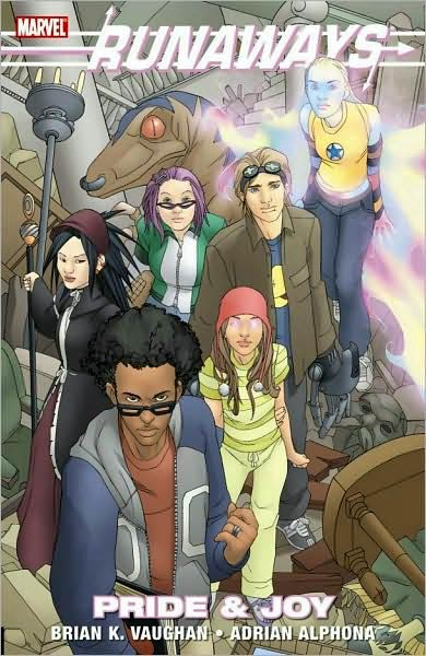 Runaways vol 1: Pride and Joy