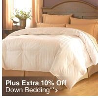 Plus Extra 10% Off Down Bedding**