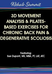 Sue DuPont – 3D Movement Analysis & Pilates-Based Exercises for Chronic Back Pain & Degenerative Scoliosis