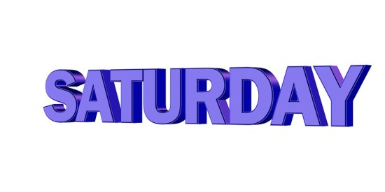 Image result for SATURDAY