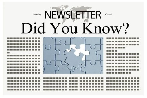 An image representing a newsletter with a page layout and the question Did you know?