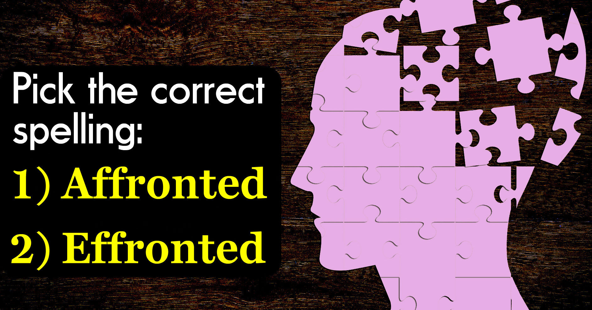 Only Emotionally Intelligent People Passed This Spelling Test