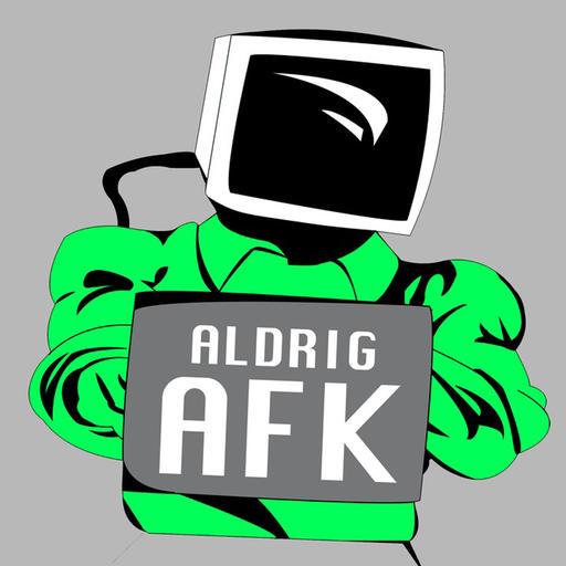 Aldrig AFK podcast