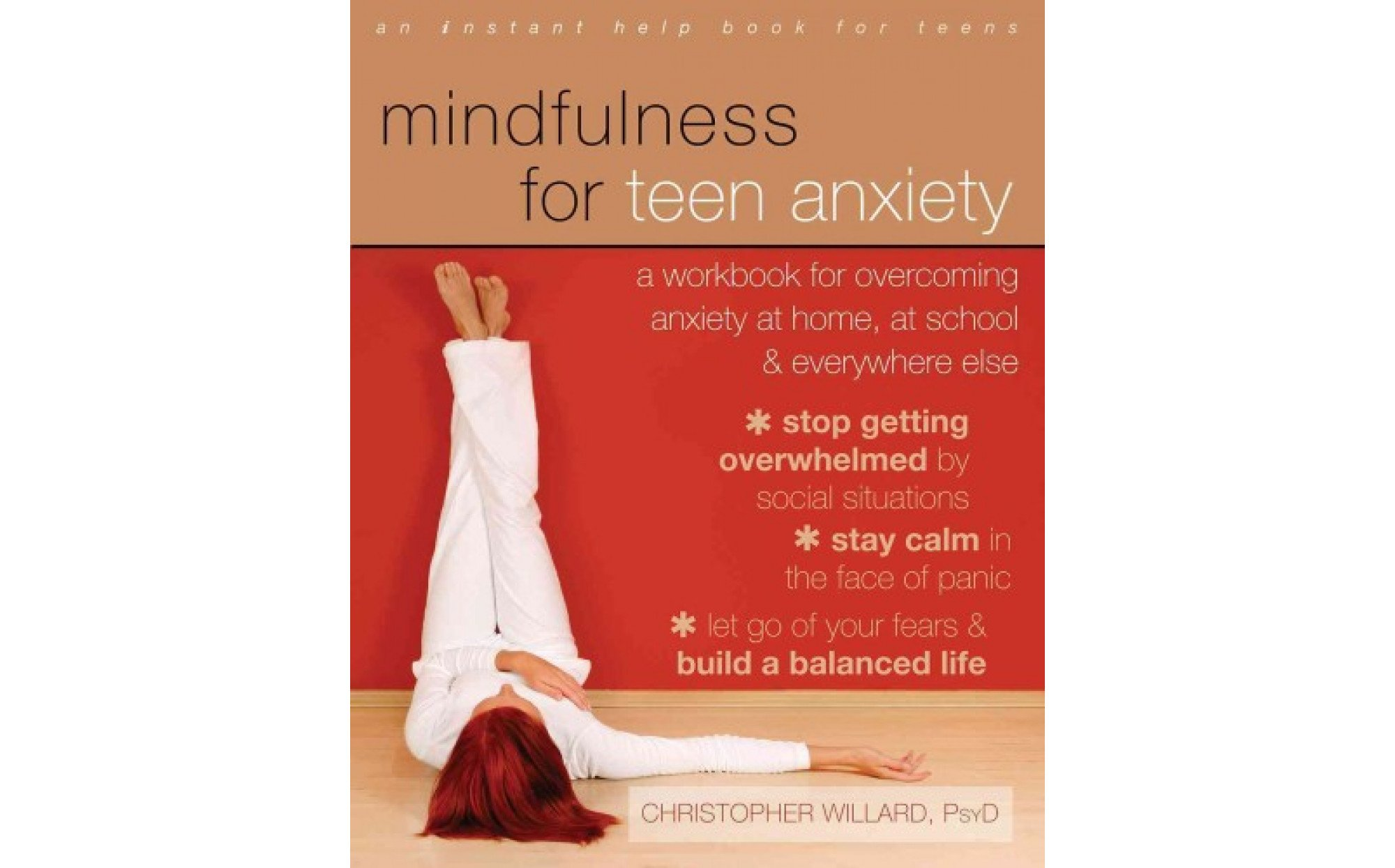 Mindfulness For Teen Anxiety A Workbook For Overcoming