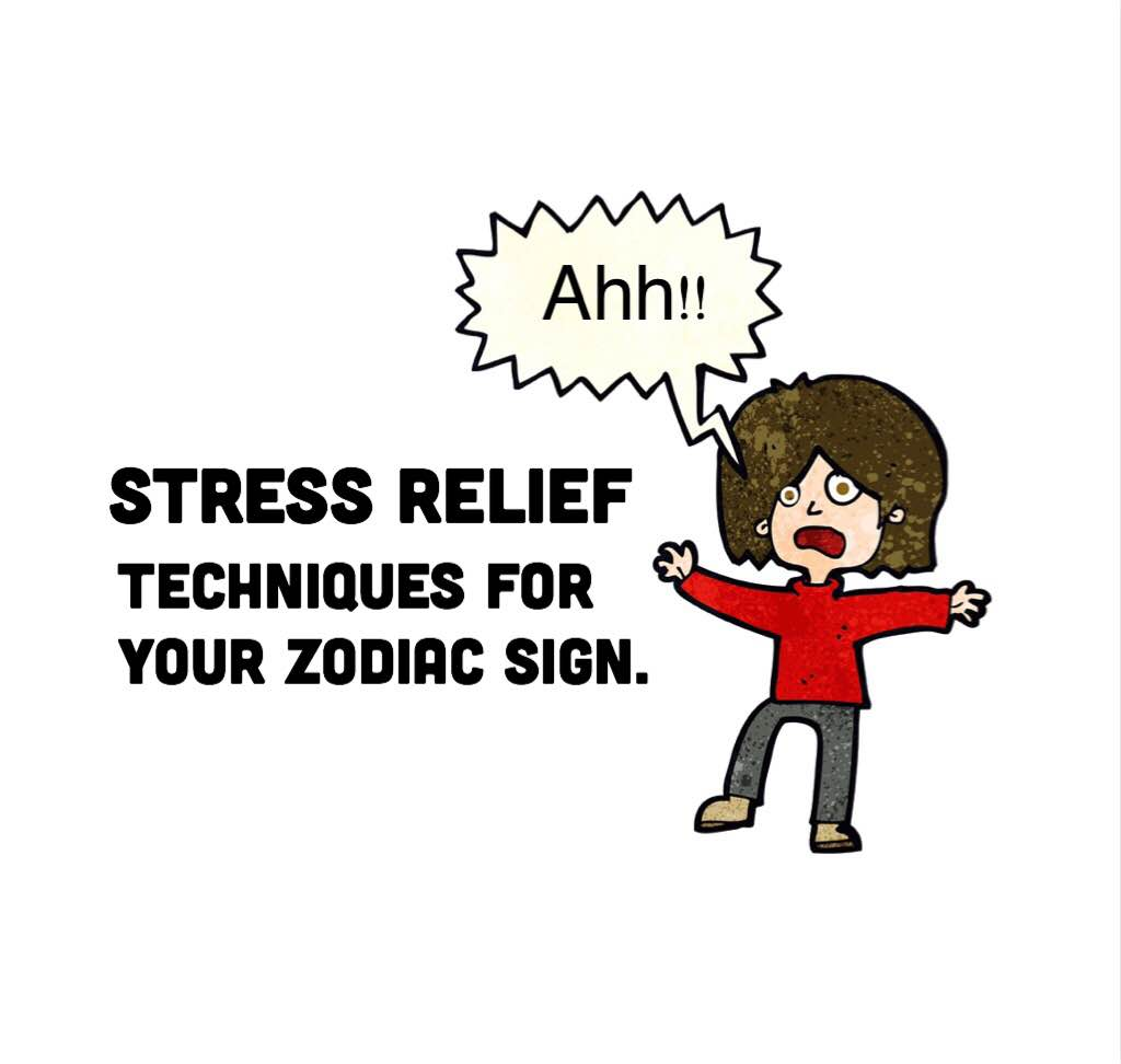 Which Stress Relief Technique Is Best For Your Zodiac Sign