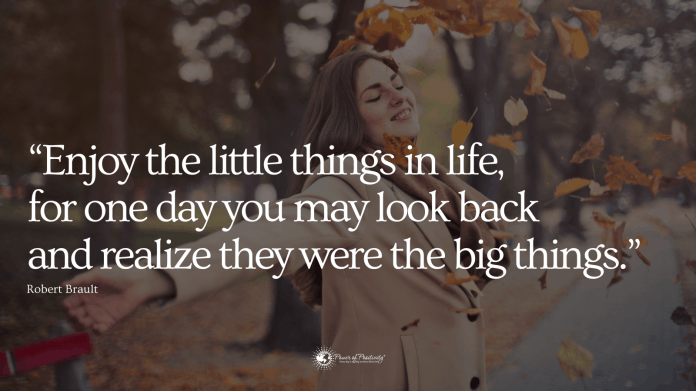 15 Famous Quotes About Living Fullest Life Power Of Positivity