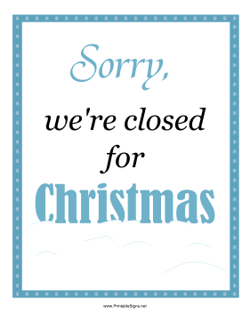 Christmas Holiday Closed Signs | Mysummerjpg.com