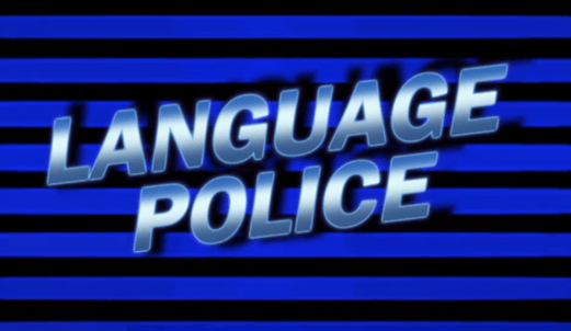 On the Follies of the Politically Correct Language Police | Psychology  Today Australia