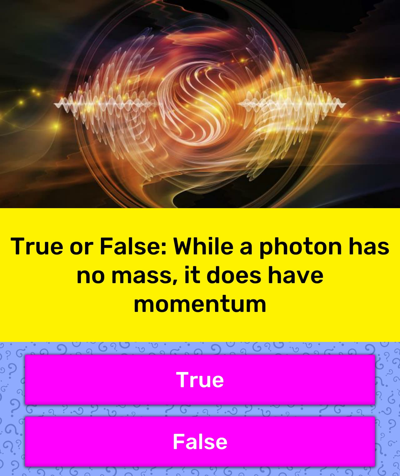 True Or False While A Photon Has