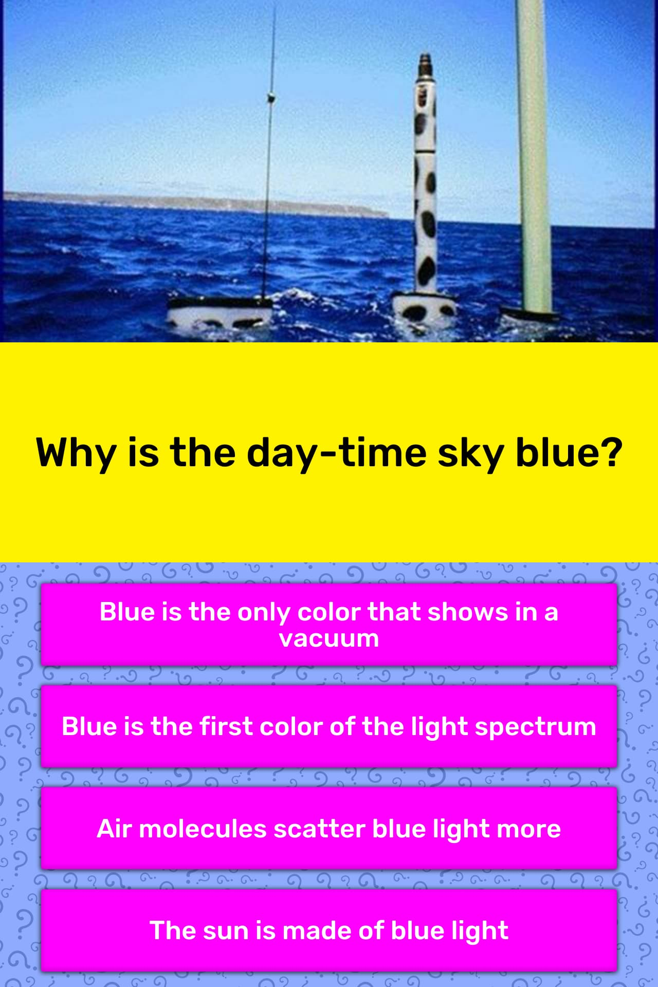 Why Is The Day Time Sky Blue
