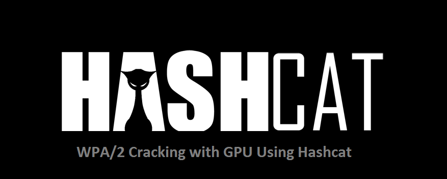 WPA2 Cracking Using HashCat - rootsh3ll