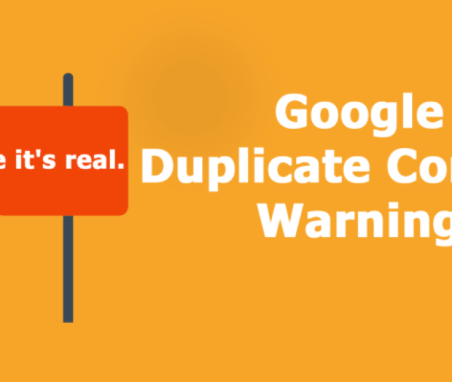 Google Issues Duplicate Content Warning