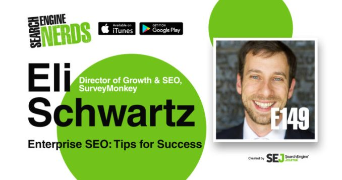 Enterprise SEO Tips for Success with Eli Schwartz [PODCAST]