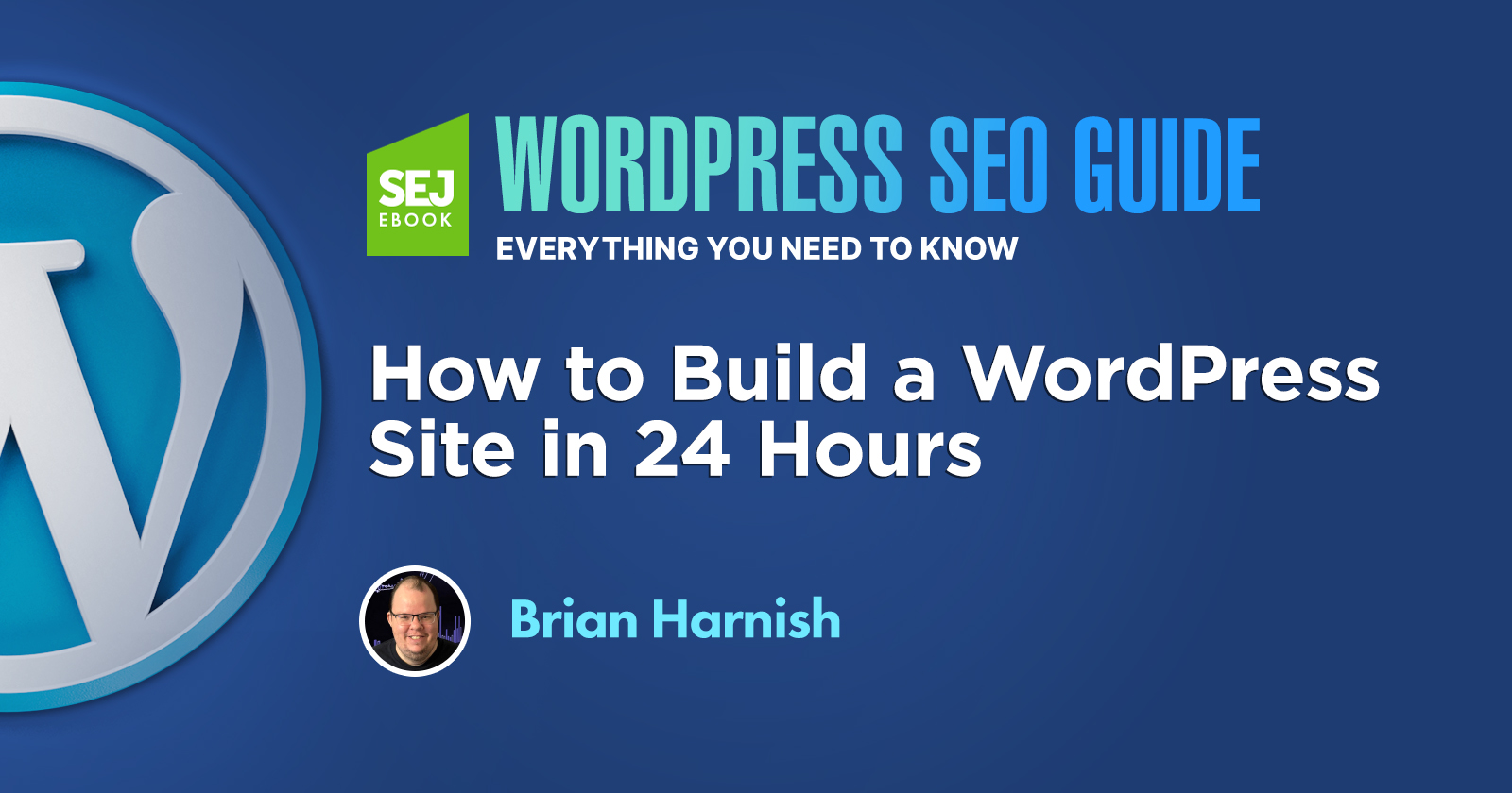 Previous ChapterHow to Build a WordPress Site in 24 Hours - Search Engine Journal