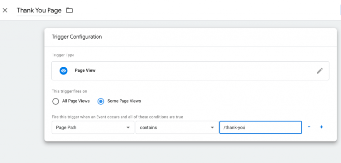 Set up a rule for a Page Path that contains /thank-you.