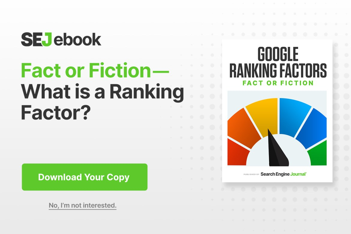 Fact or Fiction: What is a Ranking Factor?