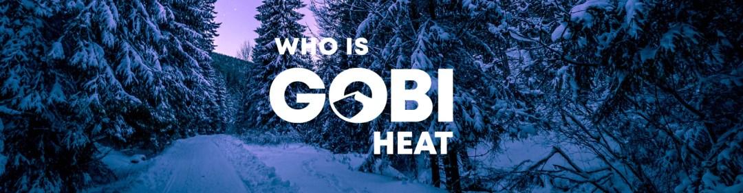 who is gobi heat banner