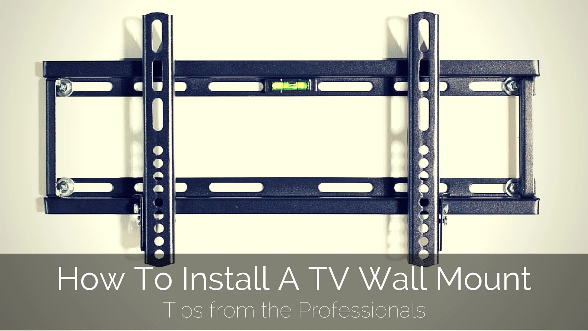 how to install a tv wall mount tips