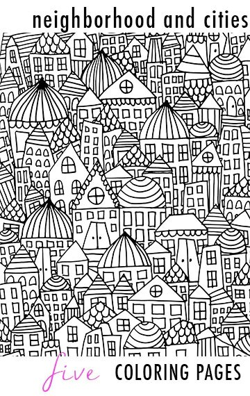 Neighborhood And Cities 5 Coloring Pages Alisa Burke