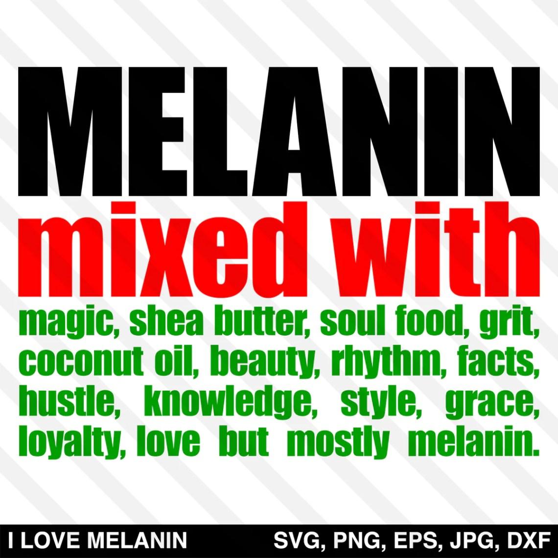 Download Melanin Mixed With Melanin SVG - I Love Melanin