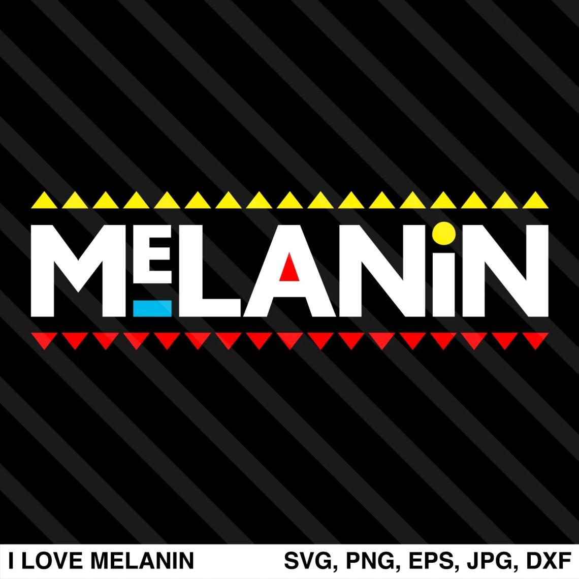 Download Melanin SVG - I Love Melanin