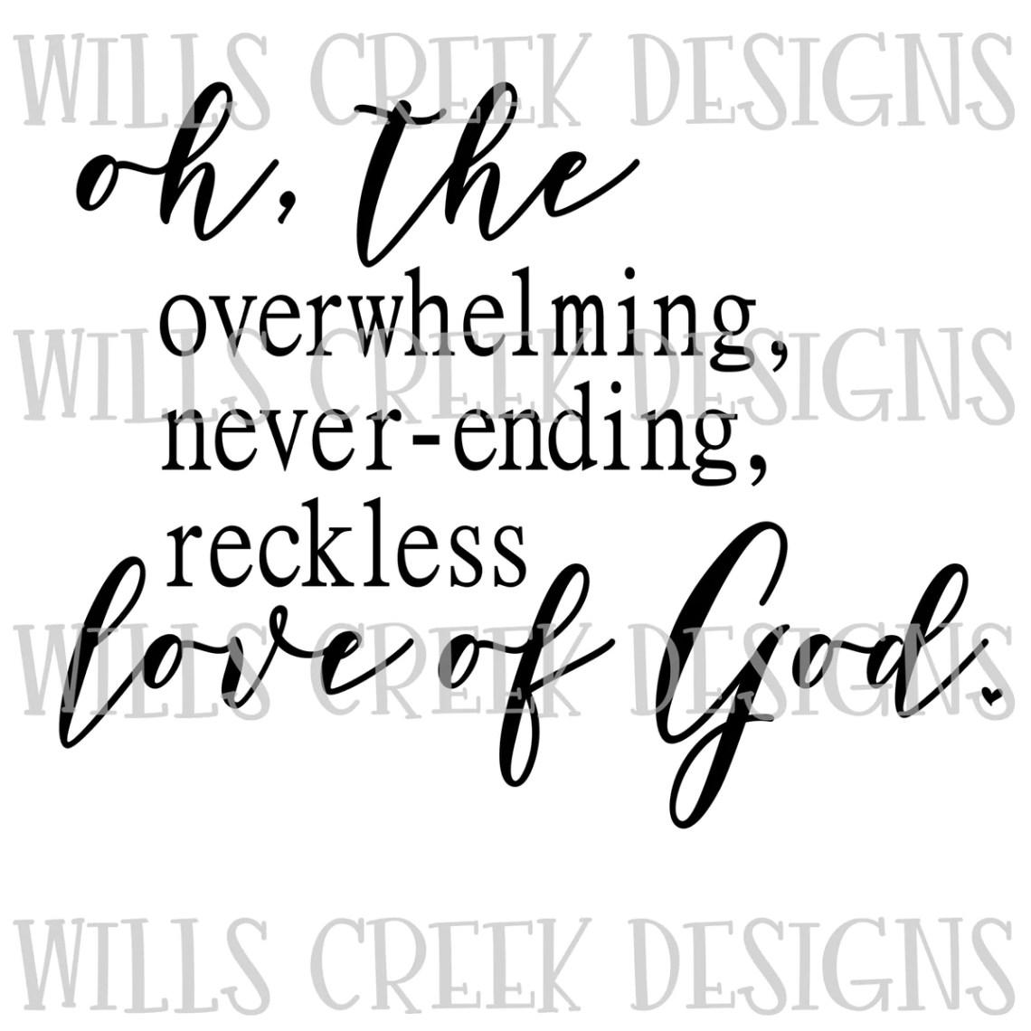 Download Reckless Love of God SVG Digital Download - Wills Creek ...