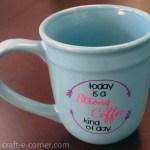How Not To Make Custom Coffee Cups My Utter Failure Craft E Corner