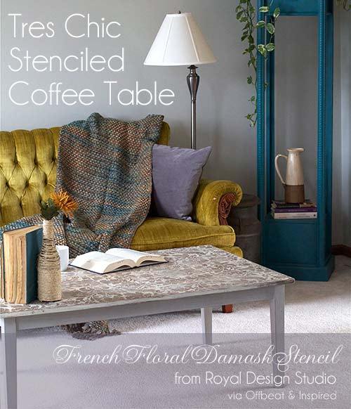 How To Stencil Yourself A Tres Chic Coffee Table Royal