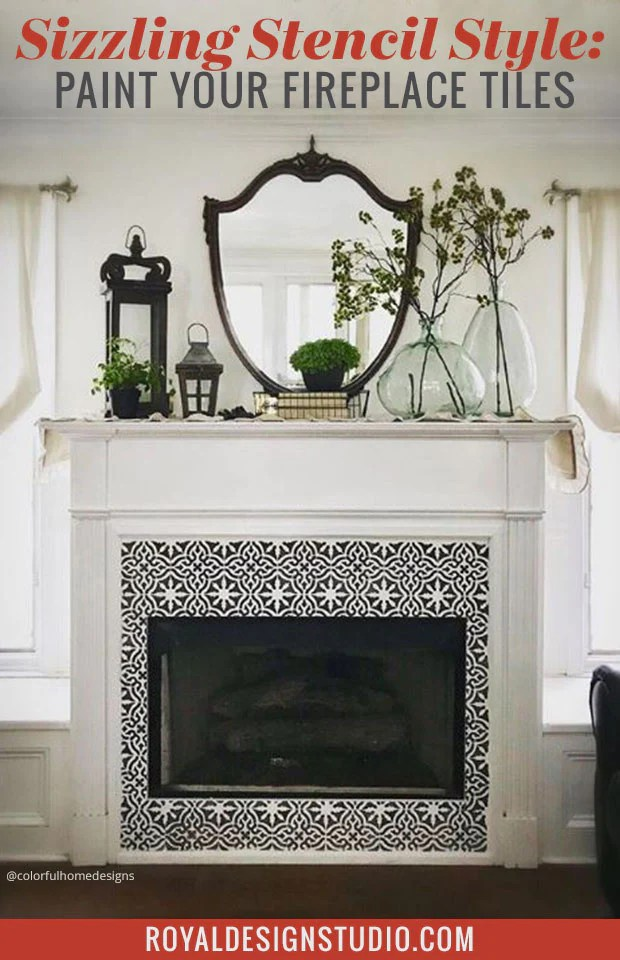 Sizzling Stencil Style Paint Your Fireplace Tiles Royal