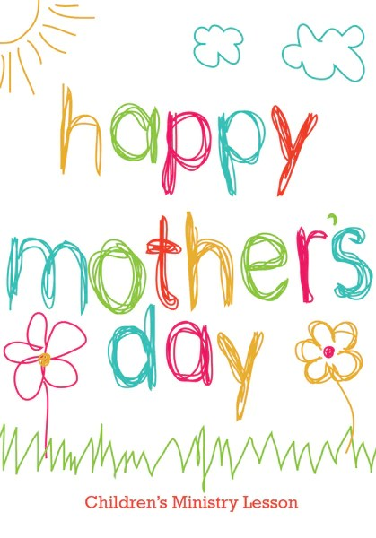 Mother's Day Children's Church Lesson - Happy Mother's Day – Children's Ministry Deals