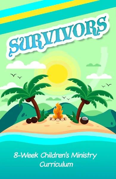 Survivors Childrens Ministry Curriculum Childrens