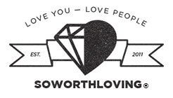 So Worth Loving