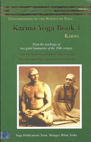 Karma Yoga Book 1: Karma