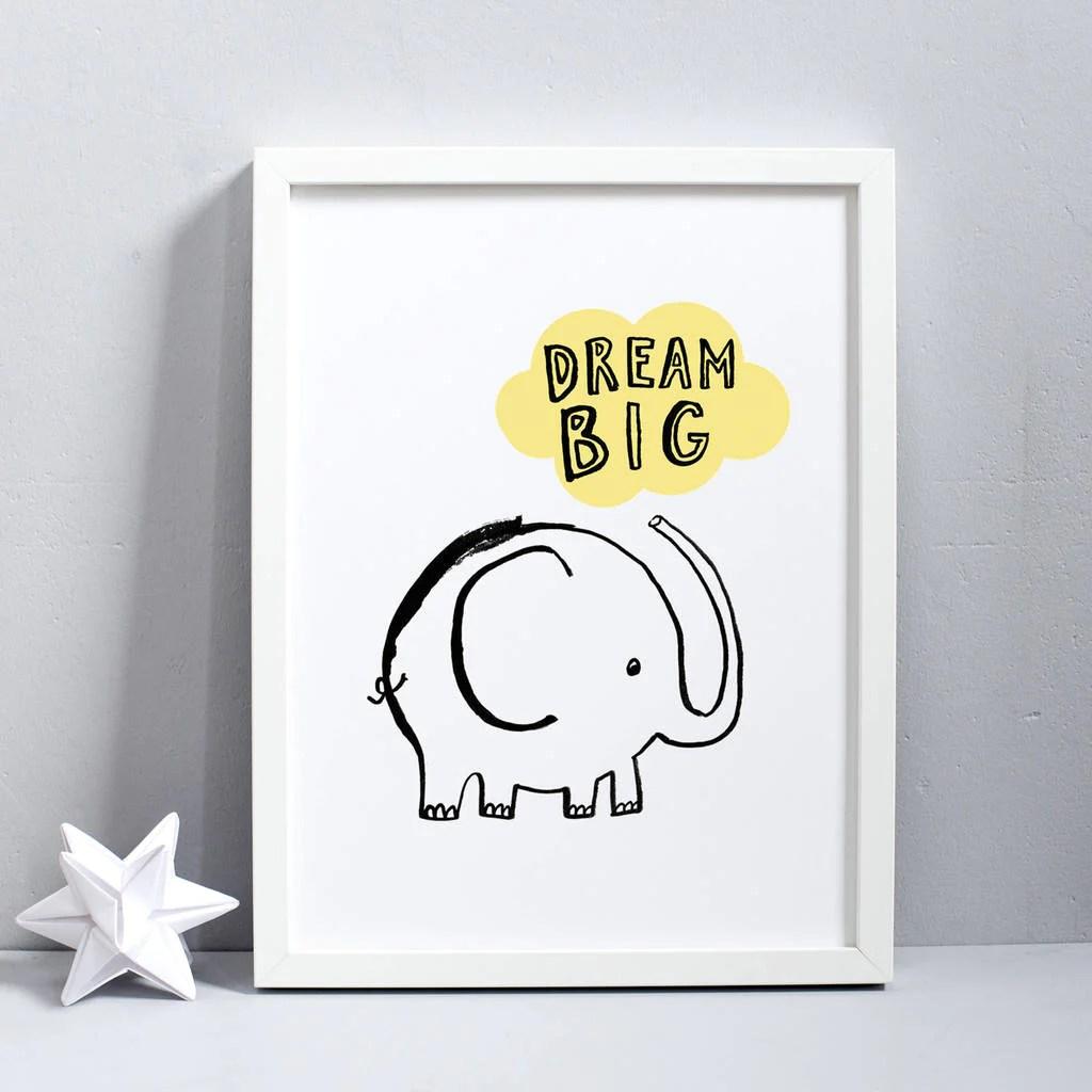 Dream Big Elephant Print Karin Kesson