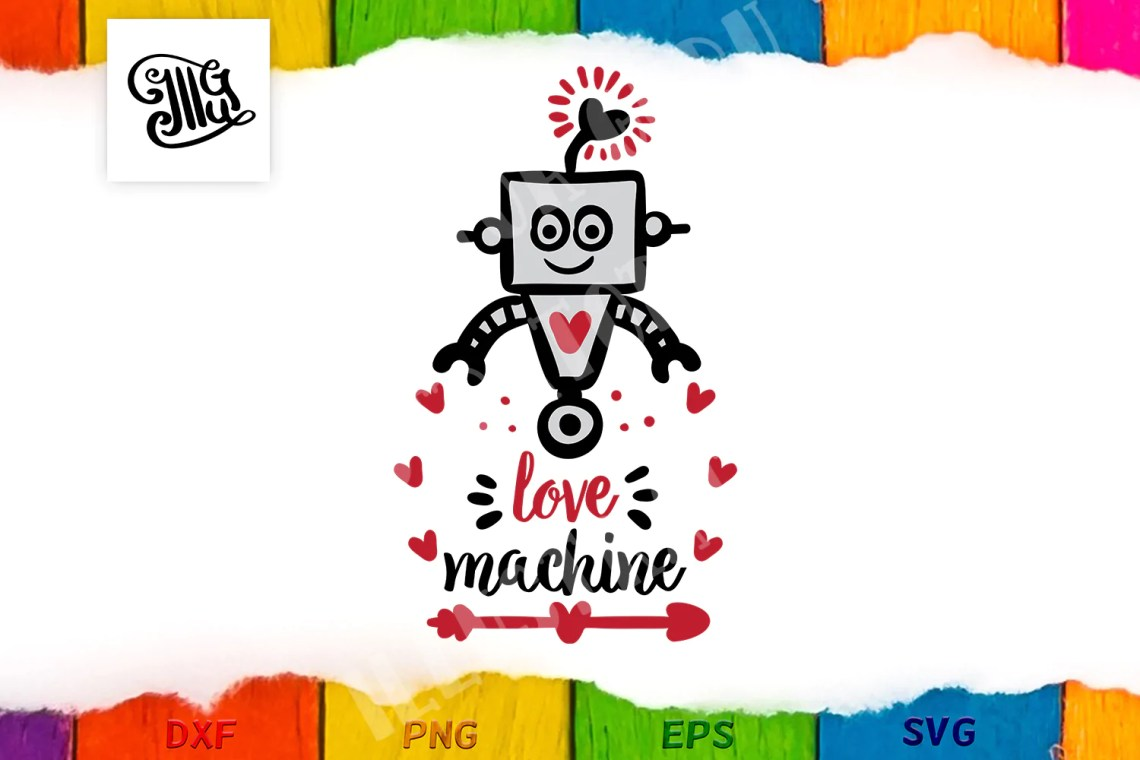 Download Love machine valentine svg for boy or girl - Illustrator Guru
