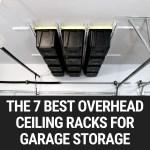 The 7 Best Overhead Ceiling Racks For Garage Storage Garage Door Nation