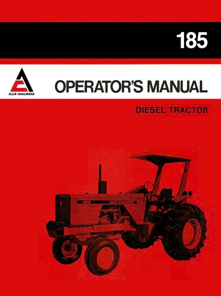 AllisChalmers 185 Diesel Tractor  Operator's Manual