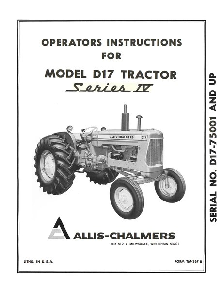 Allis Chalmers Model D17 Tractor Series IV (Series Four